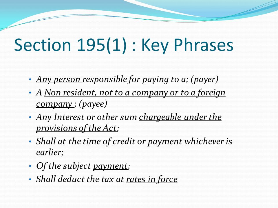 Section 195(1) : Key Phrases