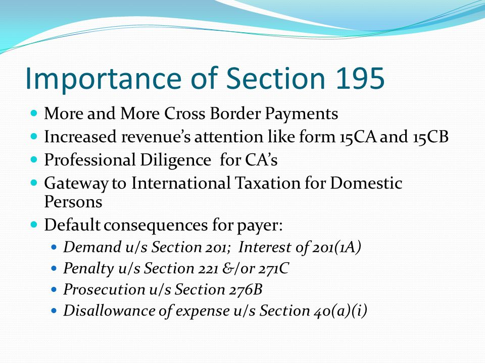 Importance of Section 195 More and More Cross Border Payments