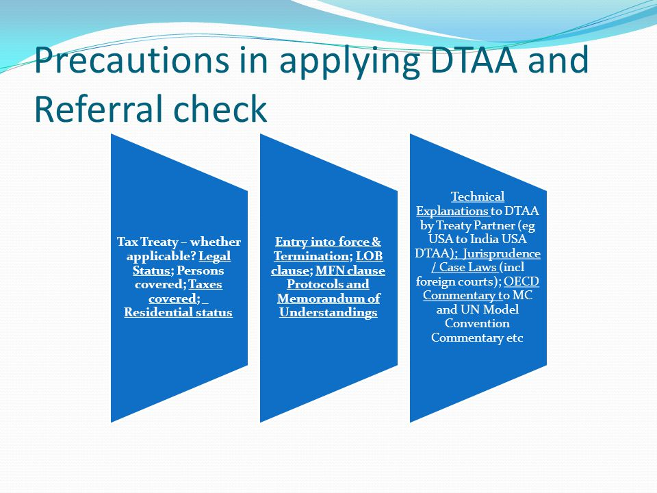 Precautions in applying DTAA and Referral check