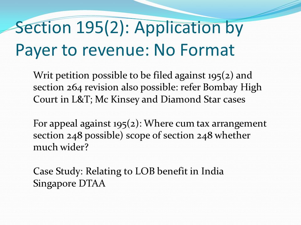 Section 195(2): Application by Payer to revenue: No Format