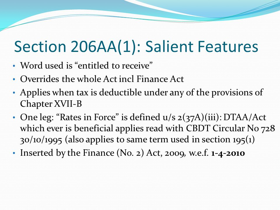 Section 206AA(1): Salient Features