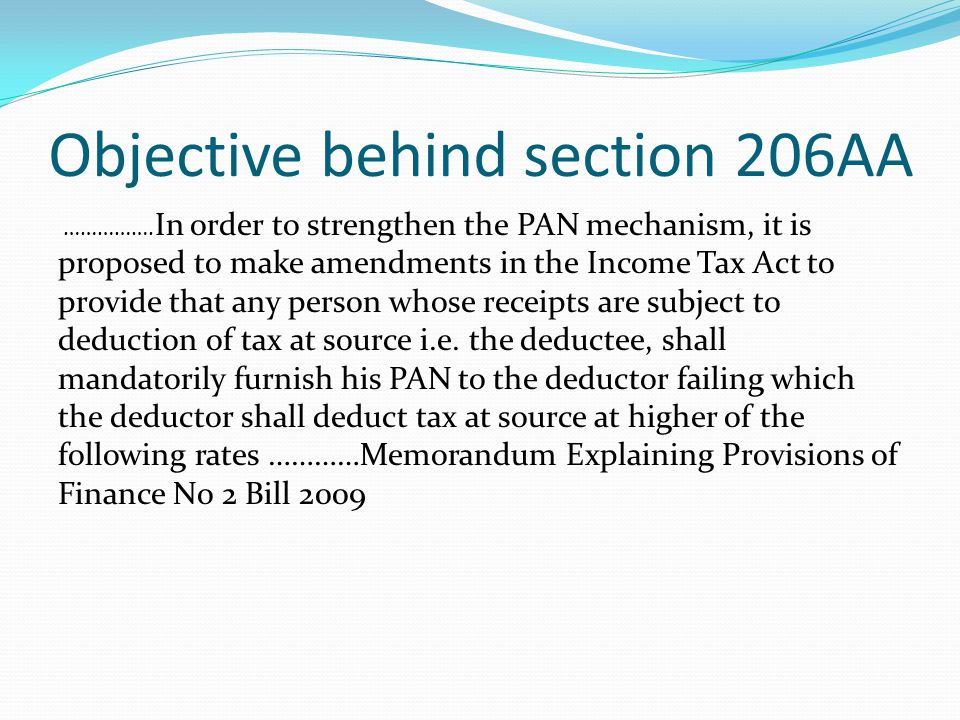 Objective behind section 206AA
