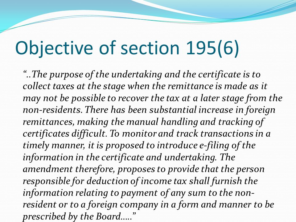 Objective of section 195(6)