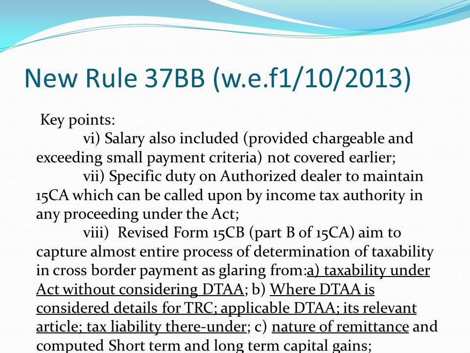 New Rule 37BB (w.e.f1/10/2013) Key points: