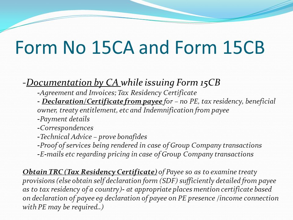 Form No 15CA and Form 15CB Documentation by CA while issuing Form 15CB