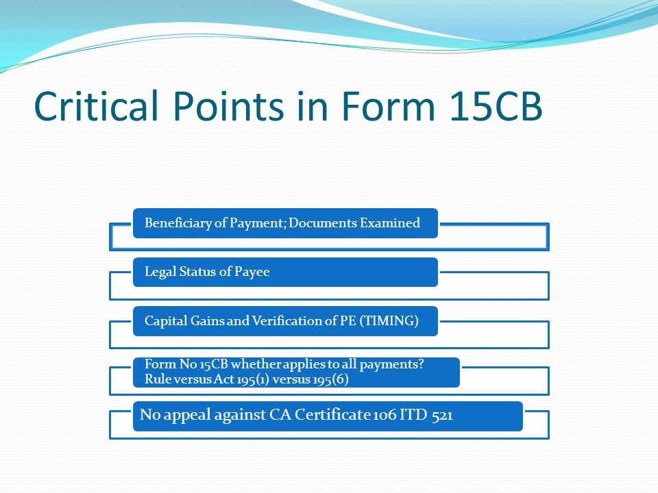 Critical Points in Form 15CB