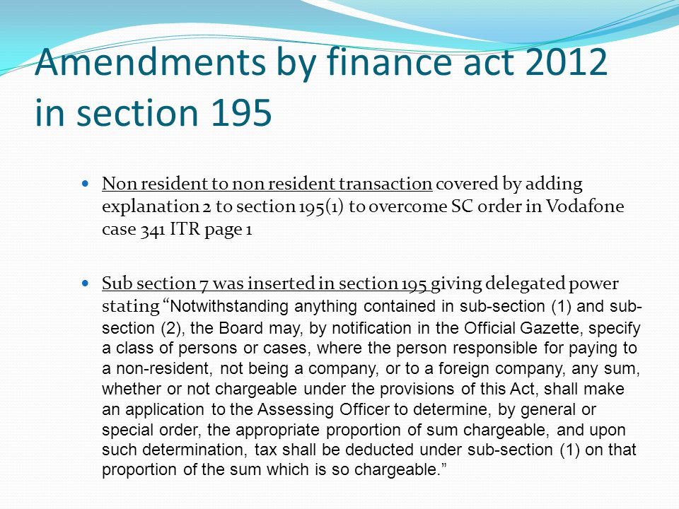 Amendments by finance act 2012 in section 195