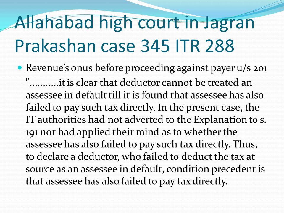 Allahabad high court in Jagran Prakashan case 345 ITR 288