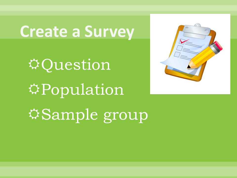 Create a Survey Question Population Sample group
