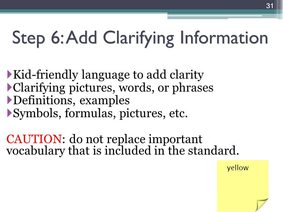 Step 6: Add Clarifying Information