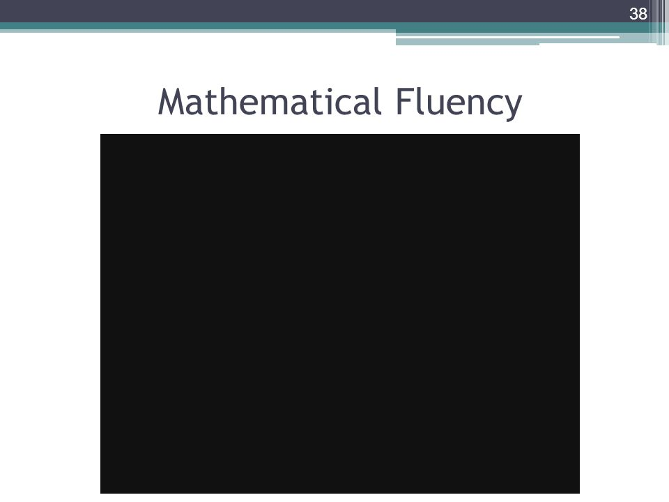 Mathematical Fluency