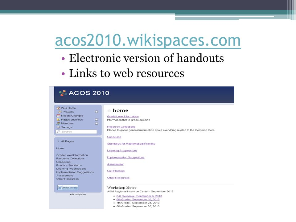 acos2010.wikispaces.com Electronic version of handouts