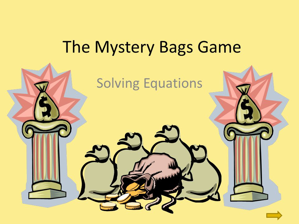 The Mystery Bags Game Solving Equations
