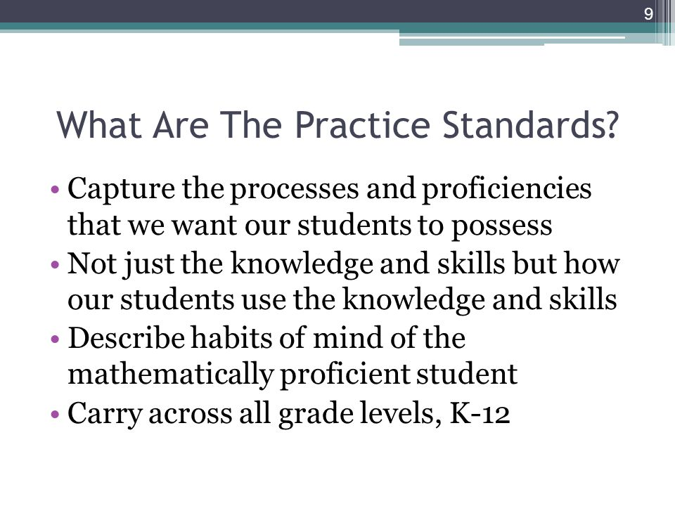 What Are The Practice Standards