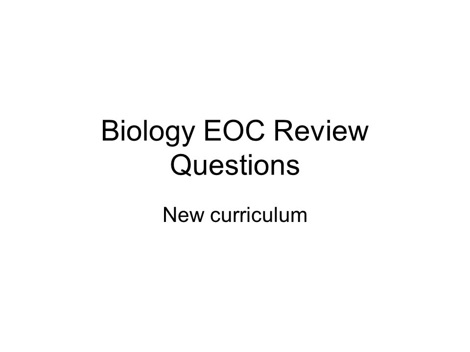 Biology EOC Review Questions