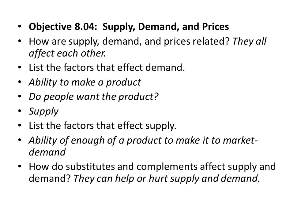 Objective 8.04: Supply, Demand, and Prices