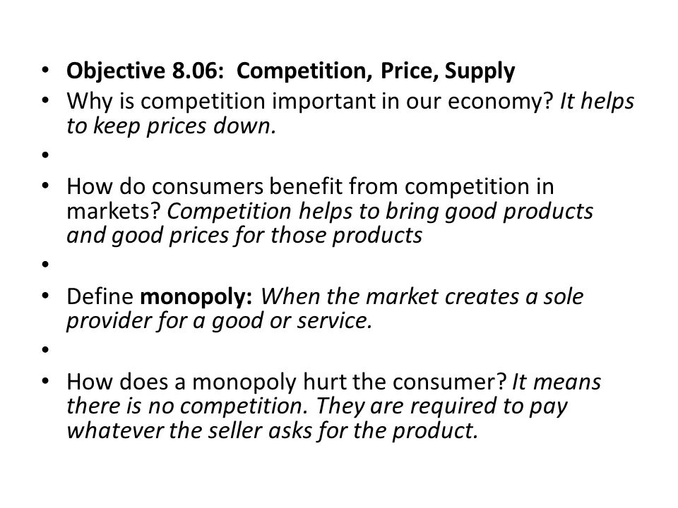 Objective 8.06: Competition, Price, Supply