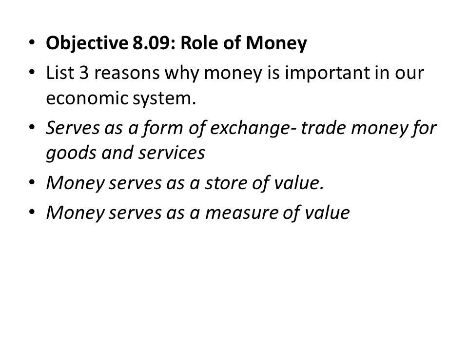 Objective 8.09: Role of Money