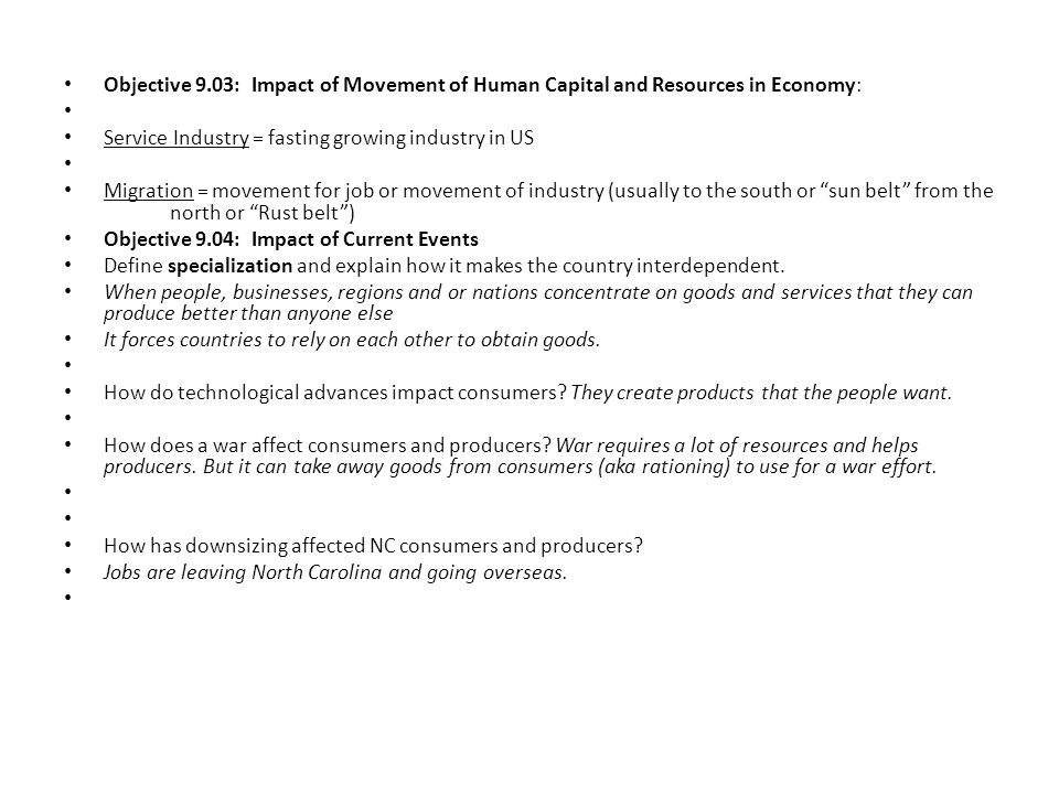 Objective 9.03: Impact of Movement of Human Capital and Resources in Economy:
