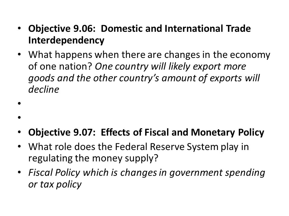 Objective 9.06: Domestic and International Trade Interdependency