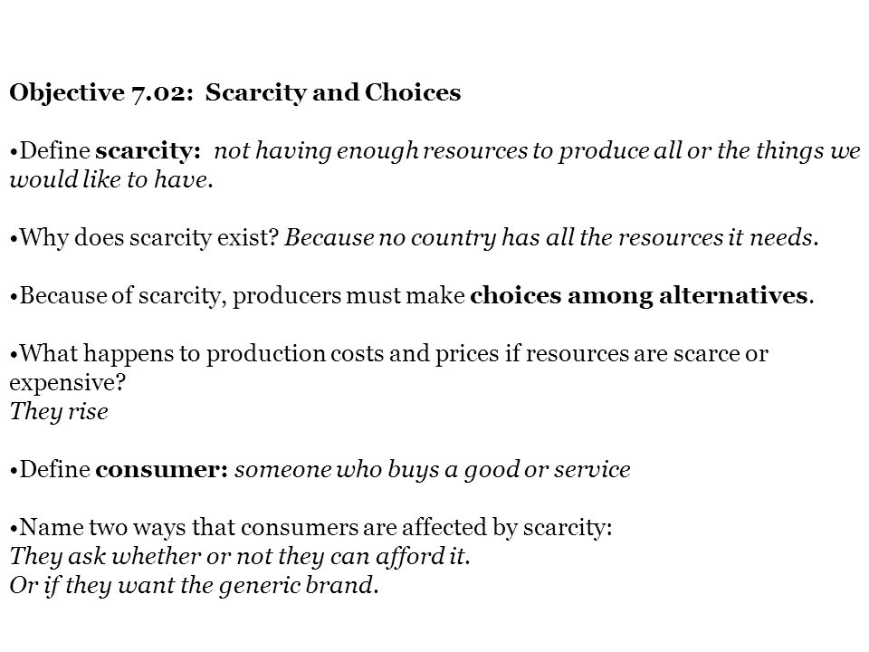Objective 7.02: Scarcity and Choices