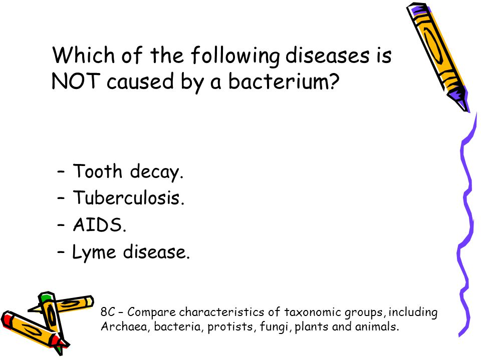 Which of the following diseases is NOT caused by a bacterium