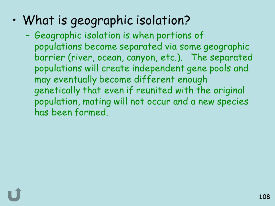 What is geographic isolation