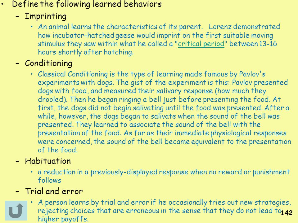 Define the following learned behaviors Imprinting