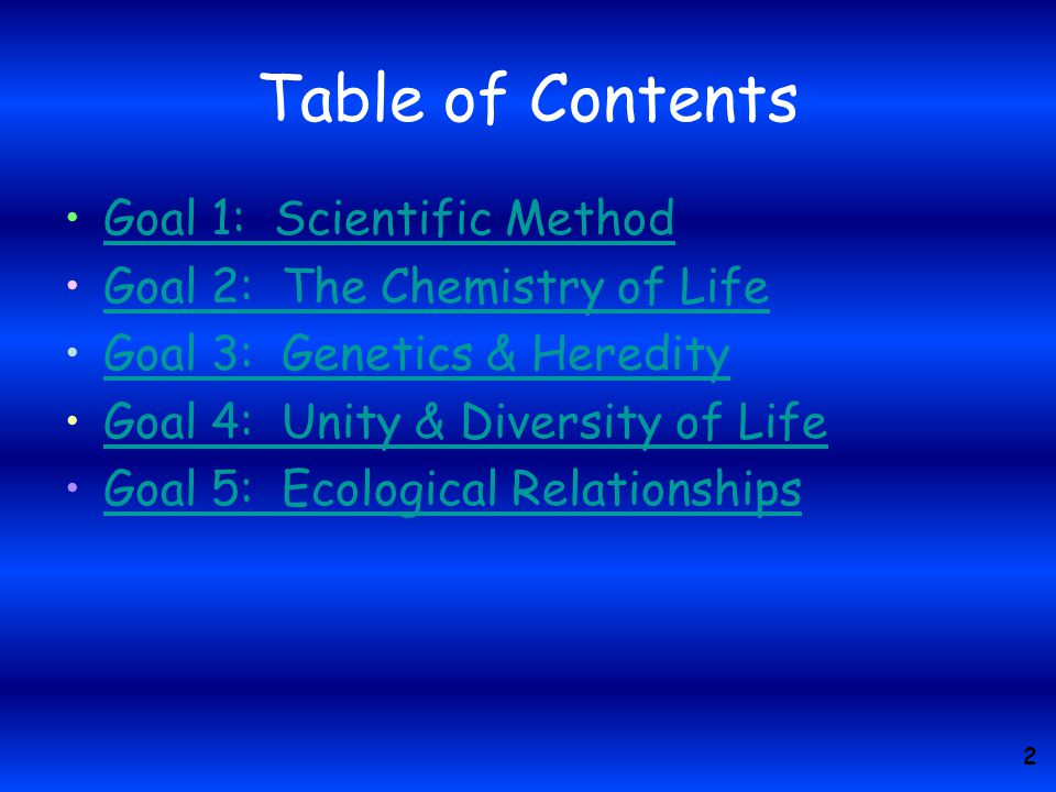 Table of Contents Goal 1: Scientific Method