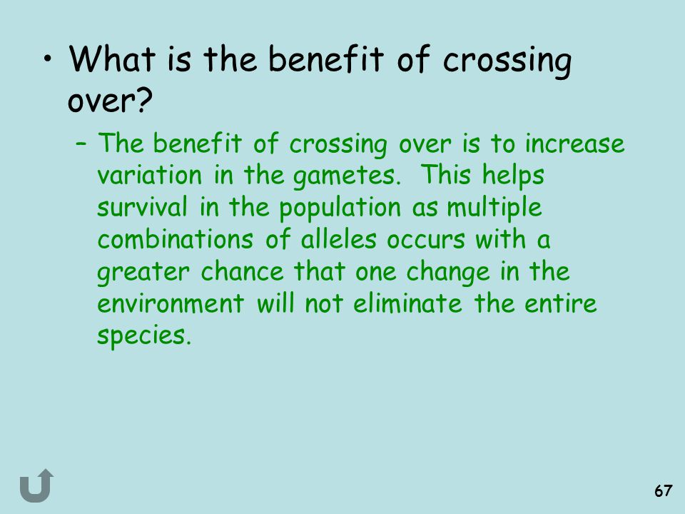 What is the benefit of crossing over