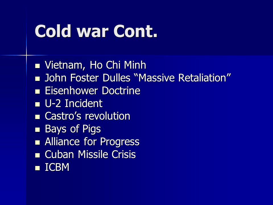 Cold war Cont. Vietnam, Ho Chi Minh