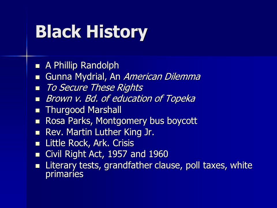 Black History A Phillip Randolph Gunna Mydrial, An American Dilemma