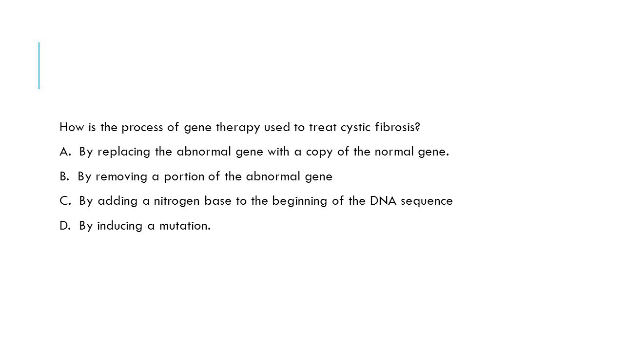 How is the process of gene therapy used to treat cystic fibrosis