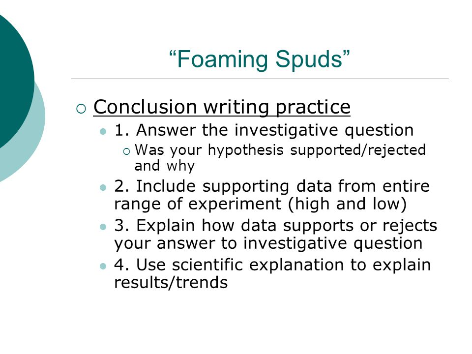 Foaming Spuds Conclusion writing practice