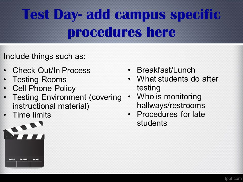 Test Day- add campus specific procedures here