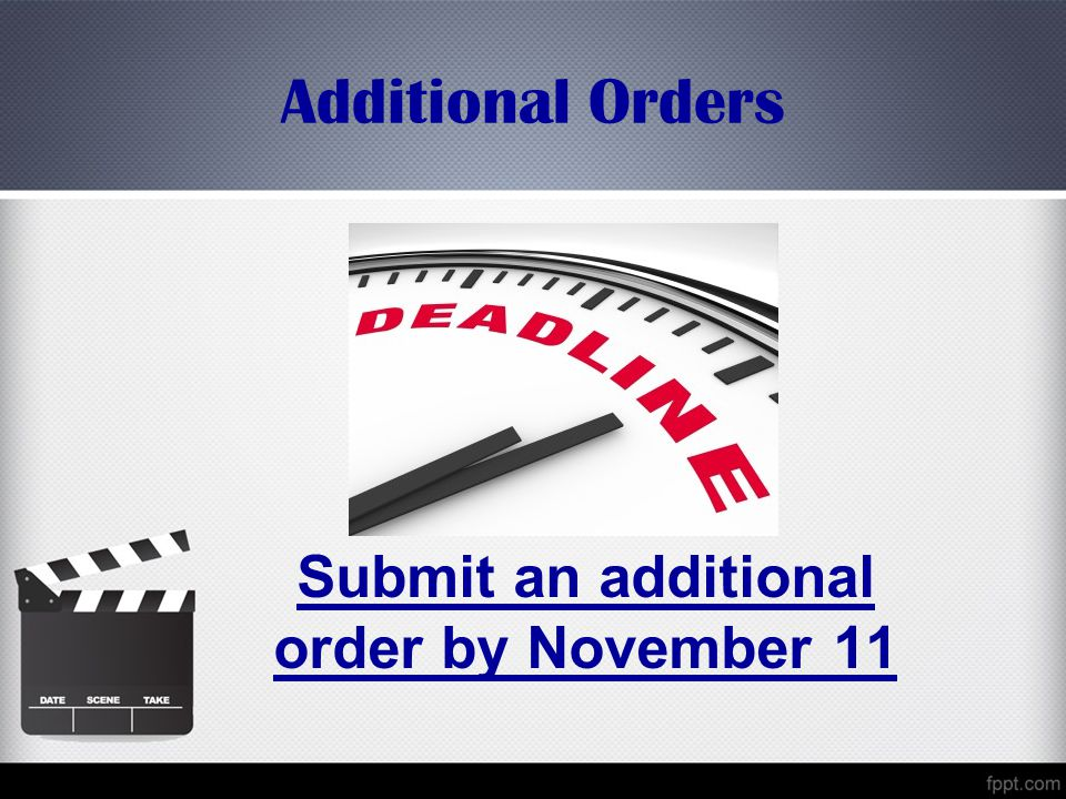 Submit an additional order by November 11