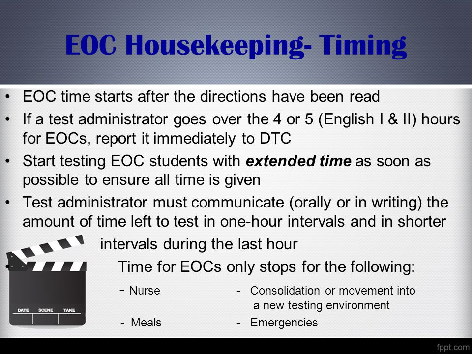 EOC Housekeeping- Timing