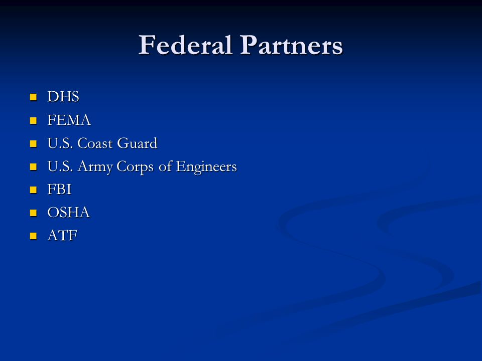 Federal Partners DHS FEMA U.S. Coast Guard