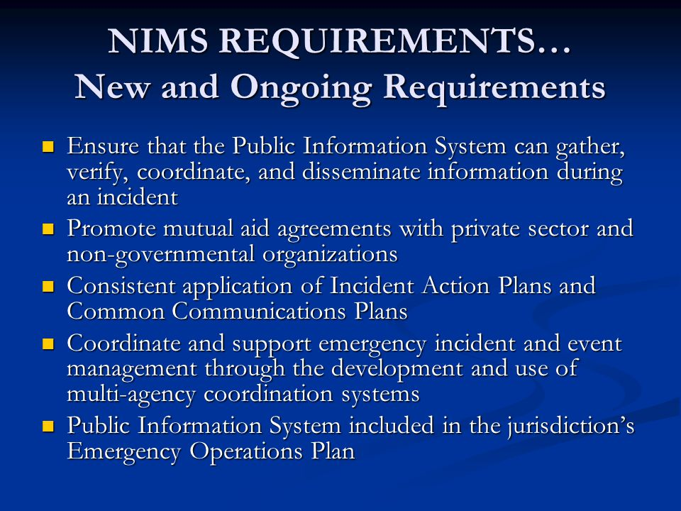 NIMS REQUIREMENTS… New and Ongoing Requirements
