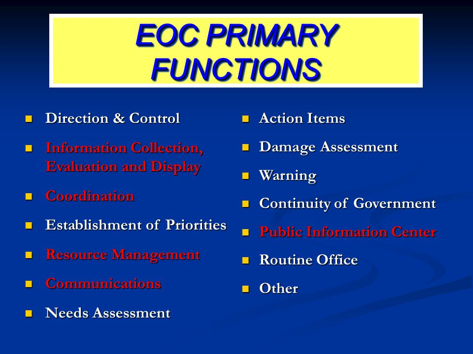 EOC PRIMARY FUNCTIONS Direction & Control