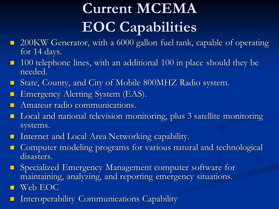 Current MCEMA EOC Capabilities
