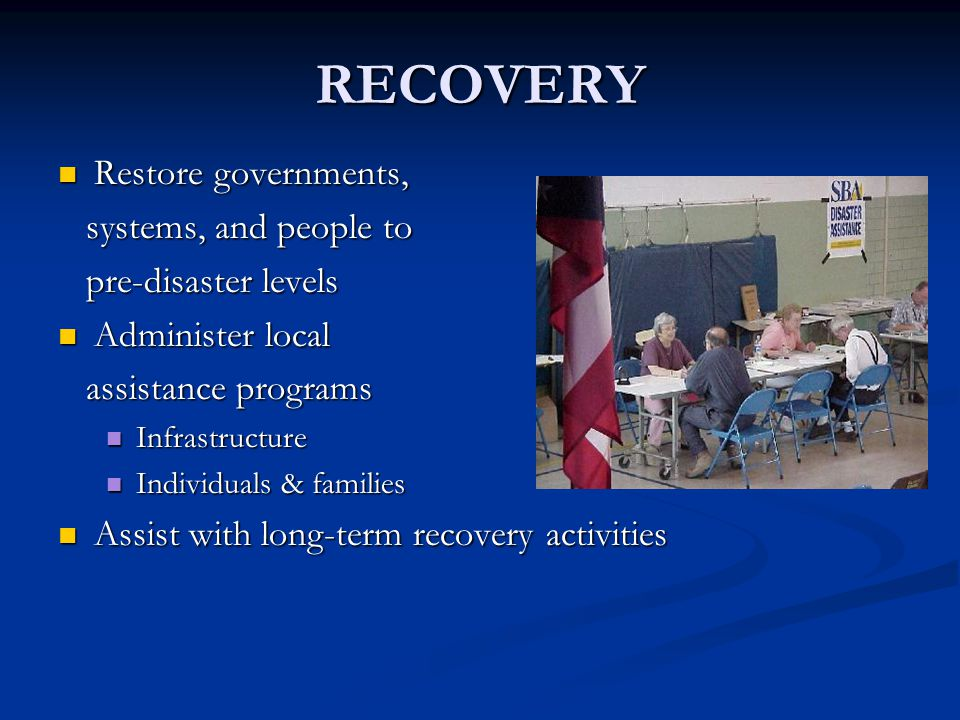 RECOVERY Restore governments, systems, and people to
