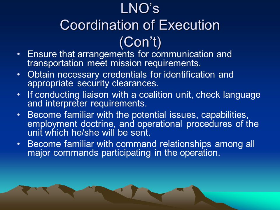 LNO's Coordination of Execution (Con't)