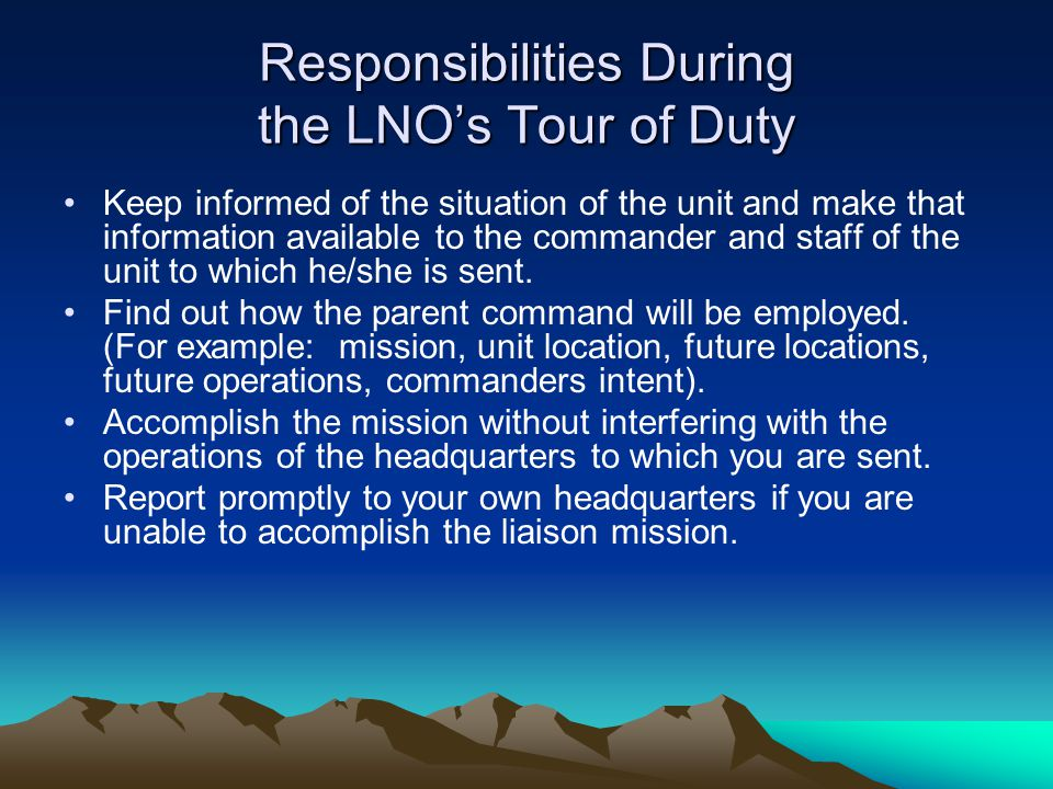 Responsibilities During the LNO's Tour of Duty