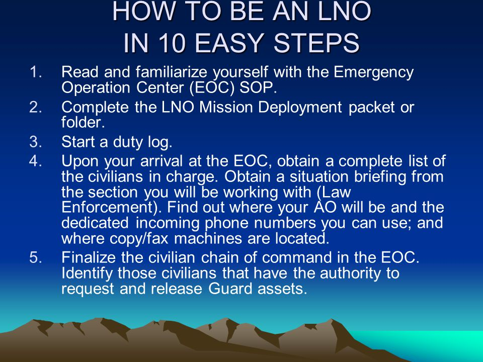 HOW TO BE AN LNO IN 10 EASY STEPS