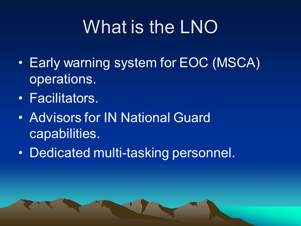 What is the LNO Early warning system for EOC (MSCA) operations.