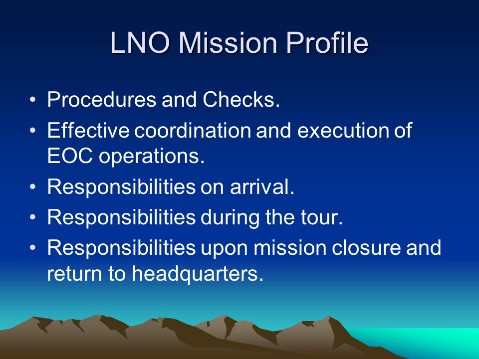 LNO Mission Profile Procedures and Checks.