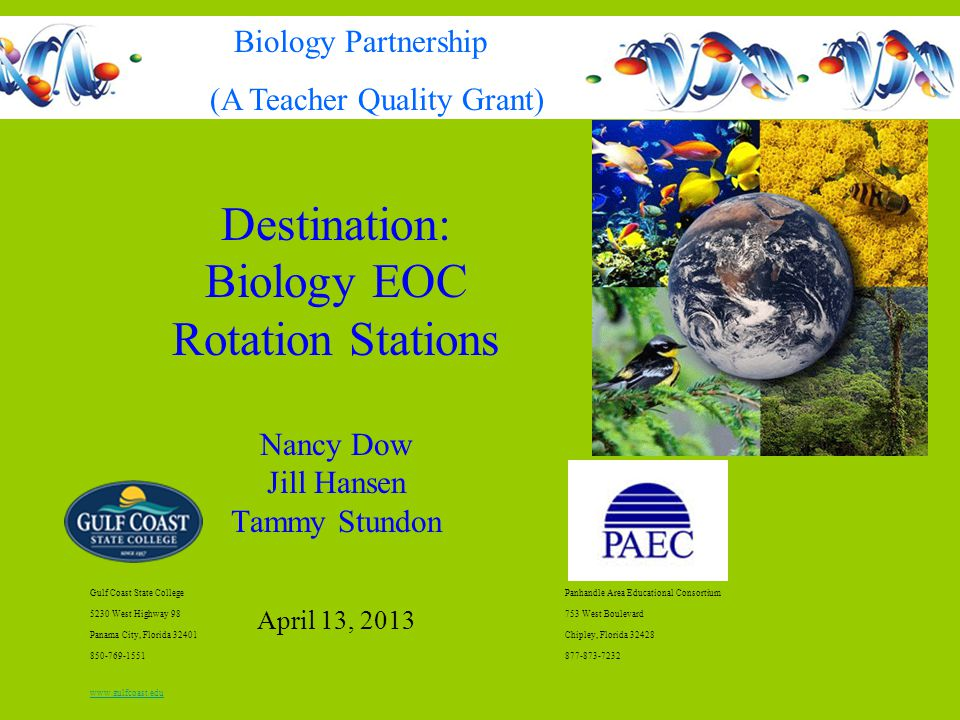 Destination: Biology EOC Rotation Stations Biology Partnership