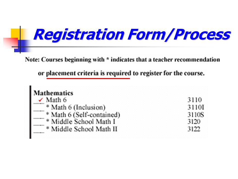 Registration Form/Process