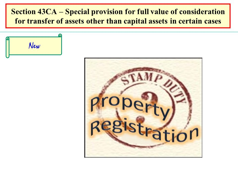 Section 43CA – Special provision for full value of consideration for transfer of assets other than capital assets in certain cases